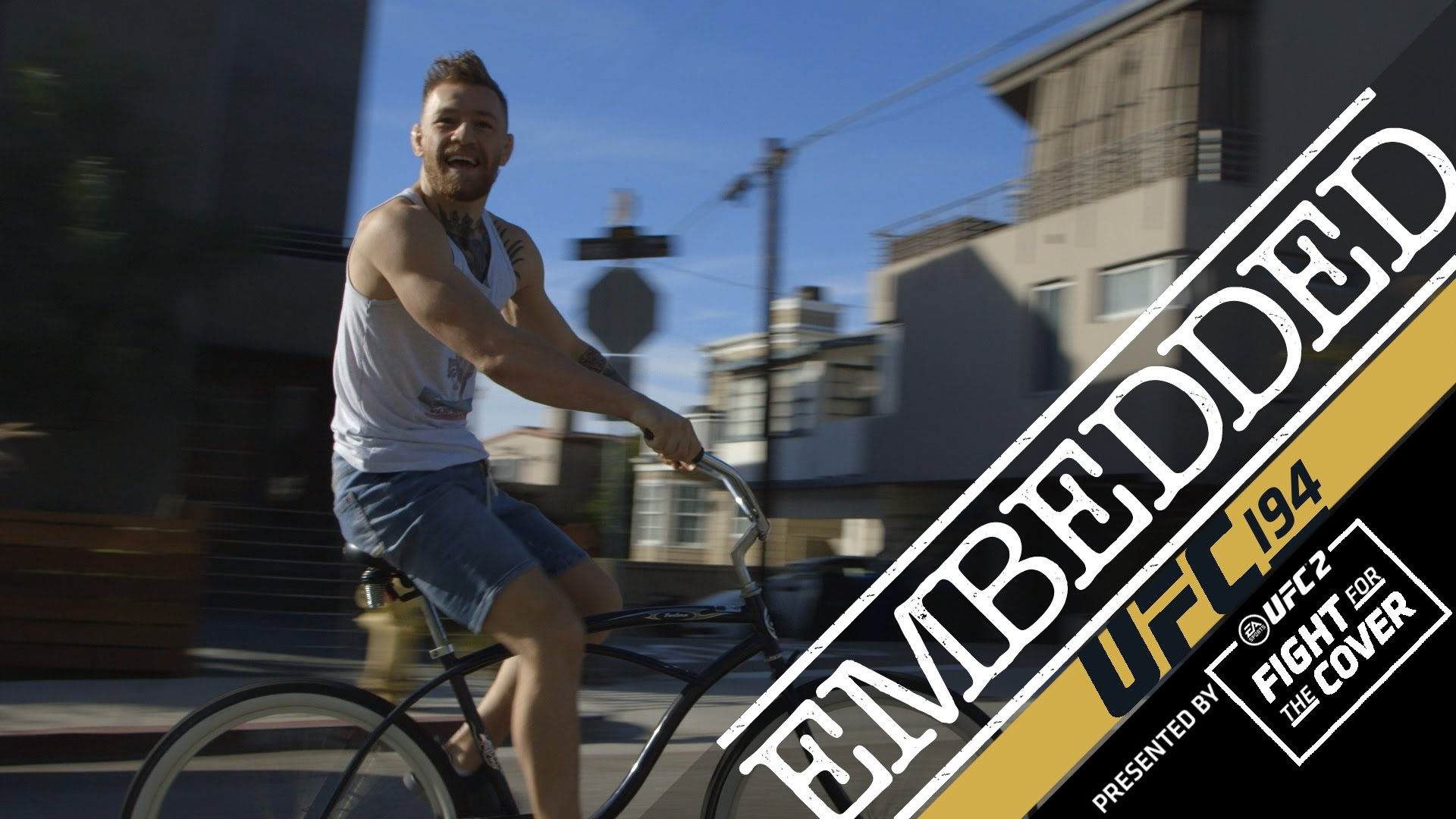 UFC 194 Embedded: Vlog Series – Episode 3