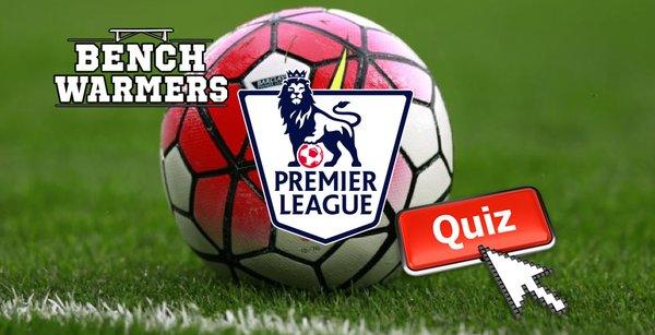 QUIZ: BenchWarmers Premier League Goalscorer Quiz