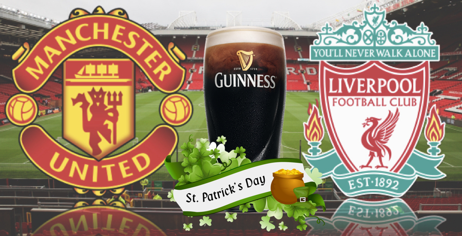 Manchester United v Liverpool Paddy's Day Kick-Off Time Has Been Changed