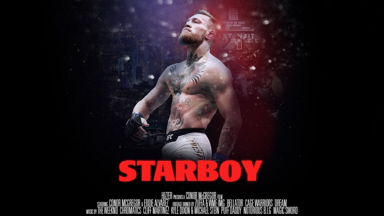 WATCH: Starboy (A Conor McGregor Film)