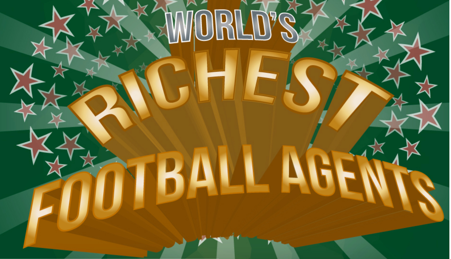 Check Out This Outstanding Infographic Of Football's Richest Agents Best 5-A-Sides