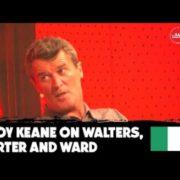 VIDEO: Roy Keane takes aim at Irish players | Walters, Arter, Ward