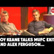 WATCH: 'I don't forgive Alex Ferguson' | Roy Keane details Man United exit with Gary Neville